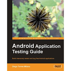 Android Application Testing Guide