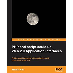 PHP and script.aculo.us Web 2.0 Application Interfaces