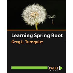 Learning Spring Boot [Video]