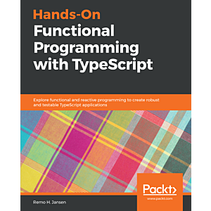 Hands-On Functional Programming with TypeScript