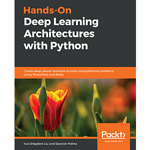 Hands-On Deep Learning Architectures with Python
