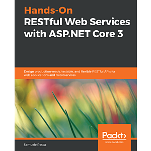 Hands-On RESTful Web Services with ASP.NET Core