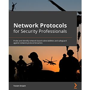 Network Protocols for Security Professionals