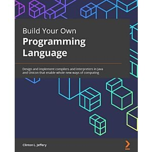 Build Your Own Programming Language