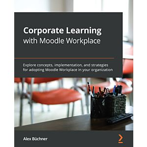 Corporate Learning with Moodle Workplace