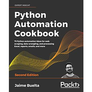 Python Automation Cookbook - Second Edition