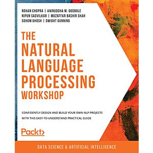 The Natural Language Processing Workshop - Second Edition