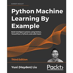 Python Machine Learning By Example - Third Edition
