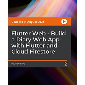 Flutter Web - Build a Diary Web App with Flutter and Cloud Firestore [Video]