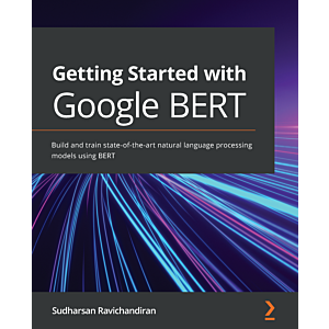 Getting Started with Google BERT