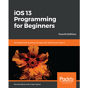 iOS 13 Programming for Beginners - Fourth Edition