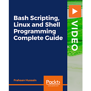 Bash Scripting, Linux and Shell Programming Complete Guide [Video]
