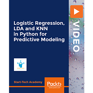 Logistic Regression, LDA and KNN in Python for Predictive Modeling [Video]