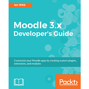 Moodle 3 X Developer S Guide