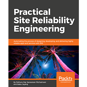 Practical Site Reliability Engineering