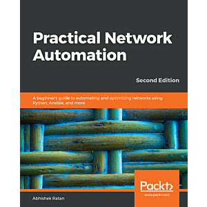 Practical Network Automation - Second Edition