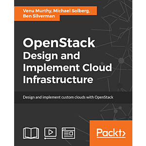 OpenStack: Design and Implement Cloud Infrastructure