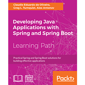 Developing Java Applications with Spring and Spring Boot (eBook)
