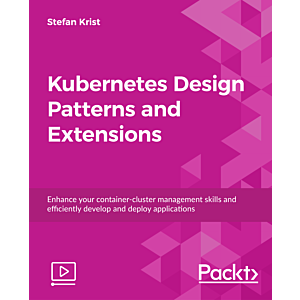 Kubernetes Design Patterns and Extensions