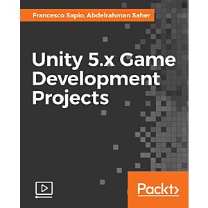 Unity 5.x Game Development Projects [Video]