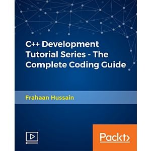 C++ Development Tutorial Series - The Complete Coding Guide [Video]