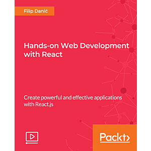 Hands-on Web Development with React [Video]