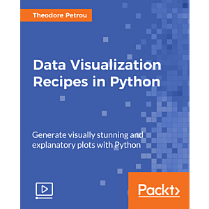 Data Visualization Recipes in Python [Video]