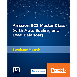 Amazon EC2 Master Class (with Auto Scaling and Load Balancer) [Video]