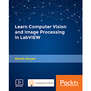 Learn Computer Vision and Image Processing in LabVIEW [Video]