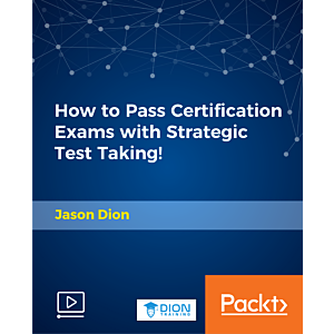 How to Pass Certification Exams with Strategic Test Taking! [Video]