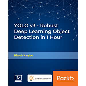 YOLO v3 - Robust Deep Learning Object Detection in 1 Hour [Video]