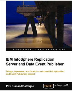 IBM InfoSphere Replication Server and Data Event Publisher