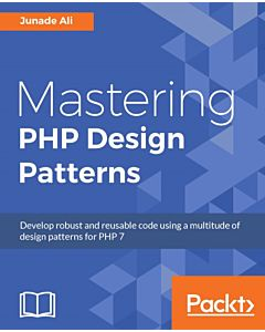 Mastering PHP Design Patterns