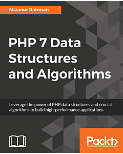 PHP 7 Data Structures and Algorithms