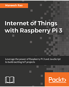 Internet of Things with Raspberry Pi 3