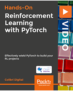 Hands-on Reinforcement Learning with PyTorch [Video]