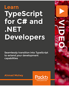 TypeScript for C# and .NET Developers [Video]