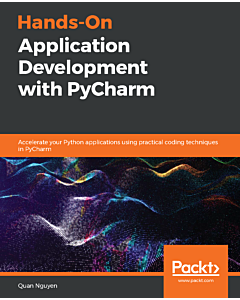 Hands-On Application Development with PyCharm
