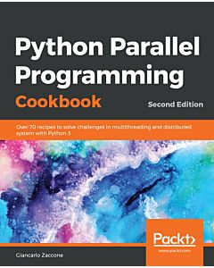 Python Parallel Programming Cookbook - Second Edition