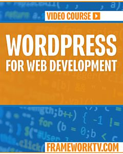 Wordpress for Web Development [Video]