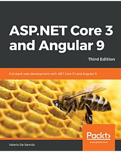 ASP.NET Core 3 and Angular 9 - Third Edition
