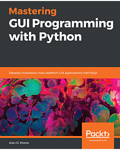mastering gui programming with python