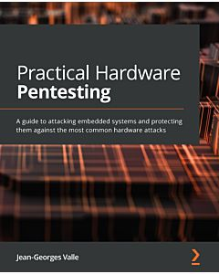 Practical Hardware Pentesting