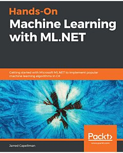 Hands-On Machine Learning with ML.NET