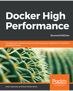 Docker High Performance - Second Edition