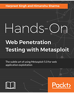 Hands-On Web Penetration Testing with Metasploit
