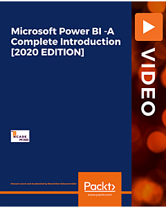 Microsoft Power BI - A Complete Introduction [2020 EDITION] [Video]