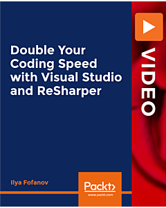 Double Your Coding Speed with Visual Studio and ReSharper [Video]