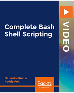 Complete Bash Shell Scripting [Video]