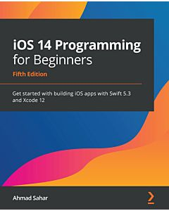 iOS 14 Programming for Beginners - Fifth Edition